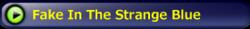 FakeInTheStrangeBlue